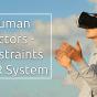 Human Factors – Constraints of VR System