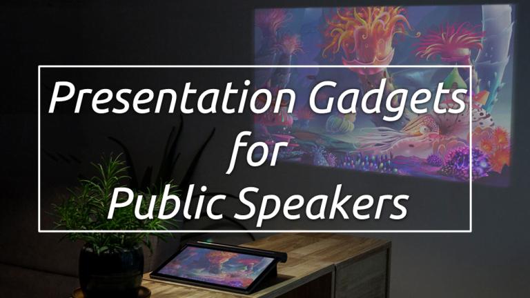 Best Gadgets for Public Speakers